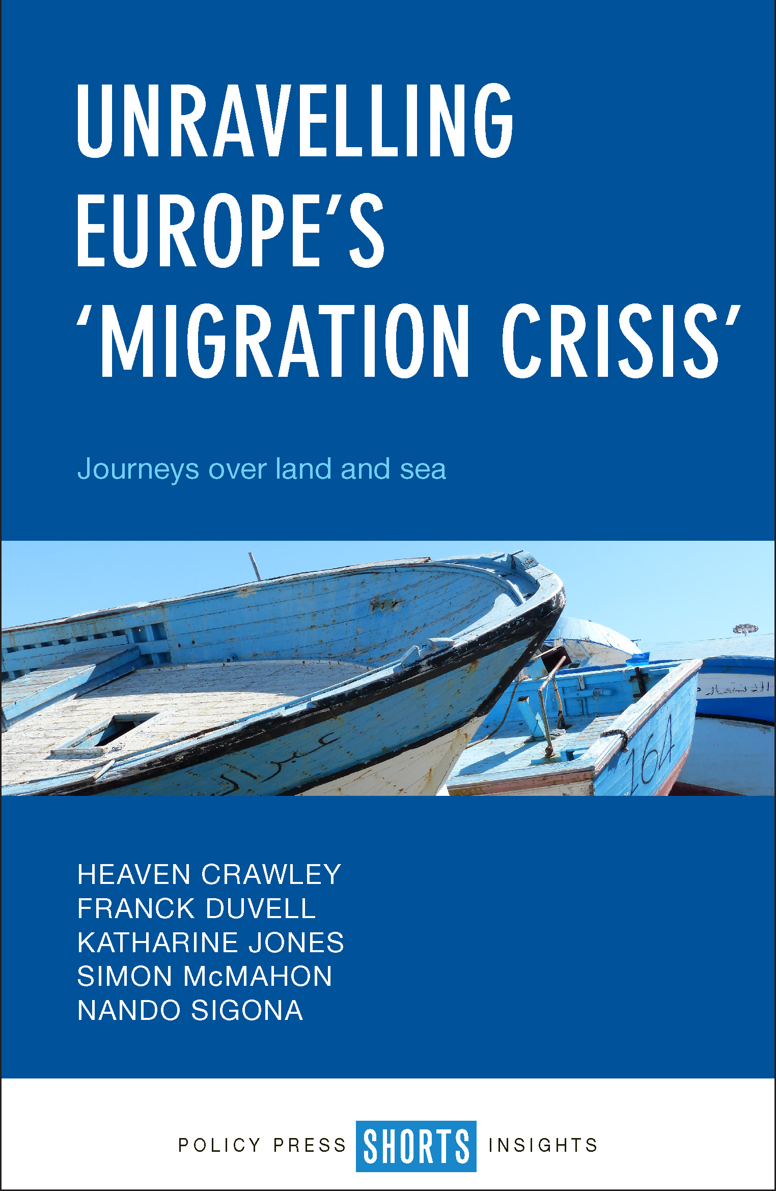 image of boats on blue background, cover of Unravelling Europe's 'migration crisis'
