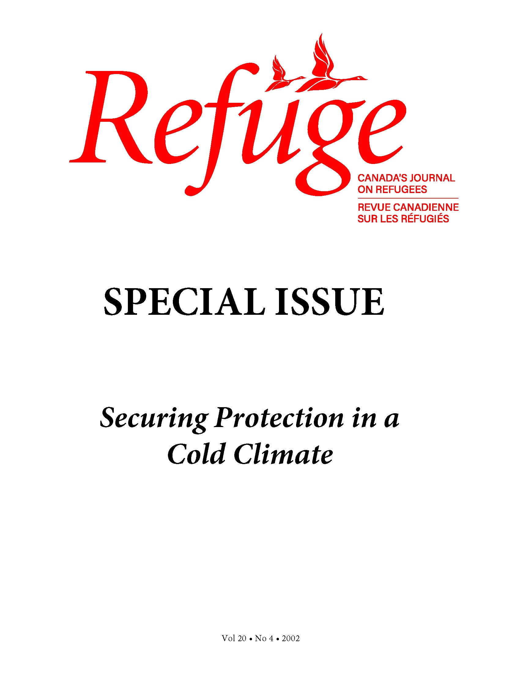 View Vol. 20 No. 4 (2002): Securing Refugee Protection in a Cold Climate
